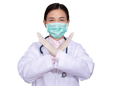 Asian female doctors wear medical masks, raise hands cross each other as a sign prohibiting or stopping to resist or prevent epidemic disease campaign isolated on white with clipping path