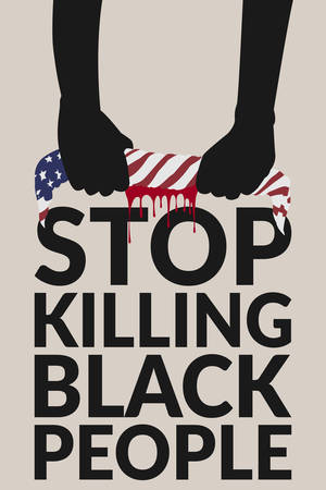 """black lives matter concept. hands of black people twisted American flag fabric, blood drained from the fabric over text """"stop killing black people"""". the campaign stop violence against black people"""