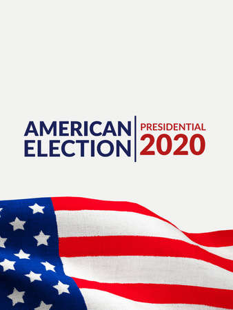 US presidential election banner poster campaign concept. America flag pattern on canvas texture with copy space and text American election presidential 2020