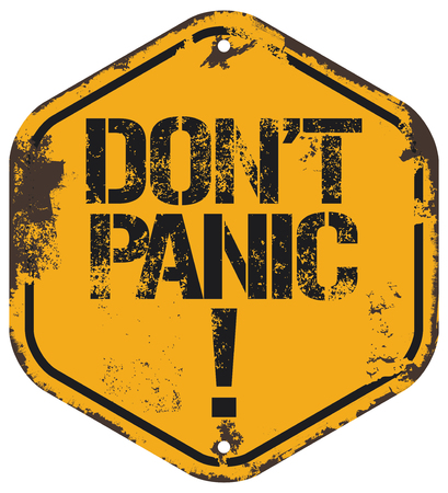 don't: dont panic grunge sign