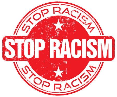 racism: stop racism