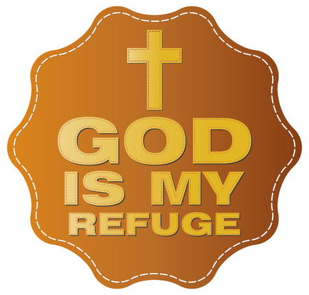 the christian religion: God is my refuge