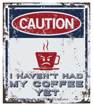 angriness: Morning Coffee sign