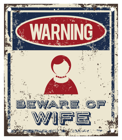 Beware of Wife warning sign 일러스트