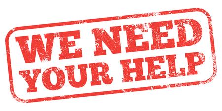 私たちはあなたの助けを必要があります。