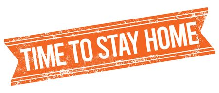 Time To Stay Home Vector Stamp. Illustration