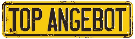 Great Offer (Top Angebot) Message on Damaged License Plate