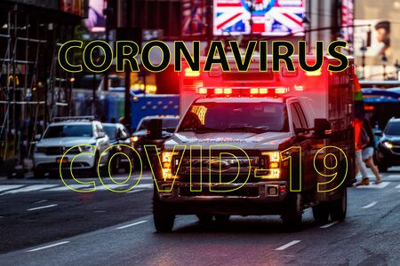 Coronavirus Warnings on the background of a defocused ambulance car with the flashing lights in Manhattan streets, a concept for medics to fight a devastating virus
