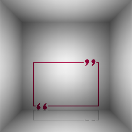 Text quote sign. Bordo icon with shadow in the room.