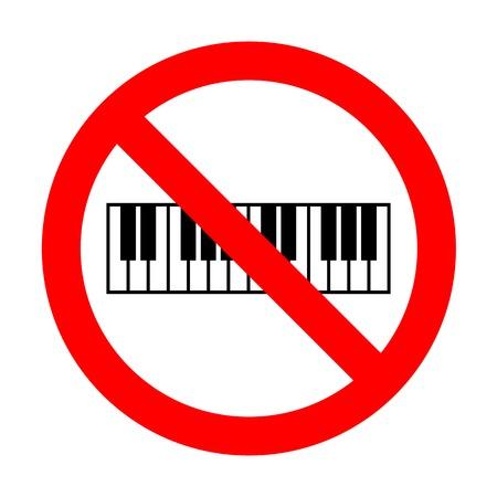 acoustically: No Piano Keyboard sign. Illustration