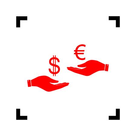 Cambio de moneda de mano en mano. Dólar y Euro. Vector. Icono rojo dentro de las esquinas negras del foco en el fondo blanco. Aislado.