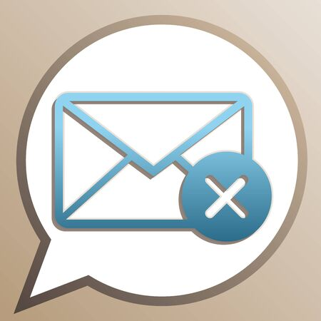 Mail sign illustration with cancel mark. Bright cerulean icon in white speech balloon at pale taupe background.