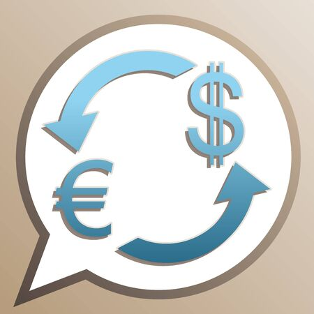 Currency exchange sign. Euro and Dollar. Bright cerulean icon in white speech balloon at pale taupe background. Illustration