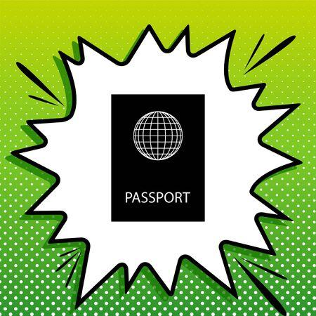 Passport sign illustration. Black Icon on white popart Splash at green background with white spots.