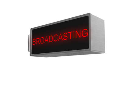 3d Broadcasting sign, with illuminated red text, isolated on a white background. photo
