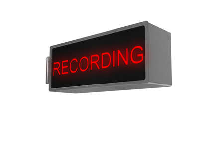 Realistic illustration of a Recording sign, with illuminated red text, isolated on a white background. illustration