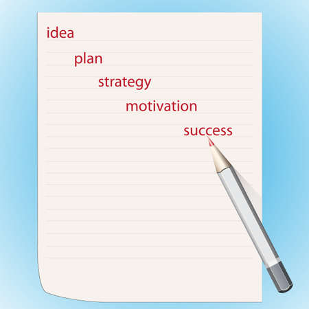 Sheet of paper and pencil, words the concept of achievement of success Vector