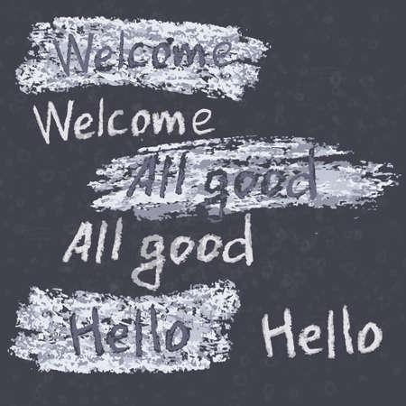 phrases: Hand drawn phrases. Chalk on the blackboard. Vector white inscriptions. Illustration