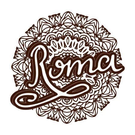 roma: Vector Roma illustration on mandala background. Retro typography design. Handwritten illustration. Illustration