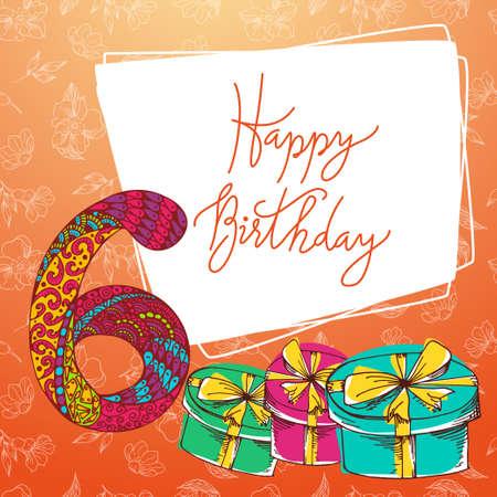 sixth birthday: Happy birthday hand lettering. Vector greeting card. Original calligraphic phrase