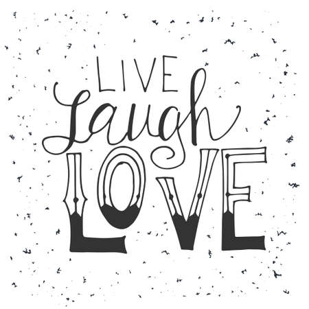 Vector quote hand drawn typographical. Lettering: Live laugh love. Poster with greeting.Typographical design with creative slogan  イラスト・ベクター素材