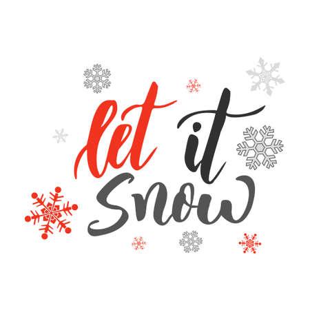 Let it snow. Handwriting script lettering for greeting card. Vector design for logo, emblem, banner.