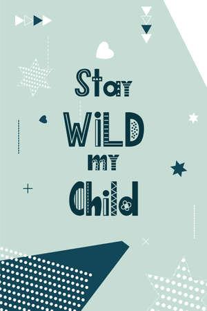 Scandinavian poster with hand lettering. Kids card for decor. Nursery print for children room. Vector illustration.