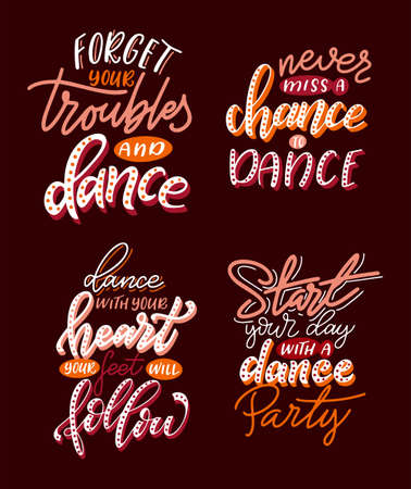 Set of Lettering phrases for print with dance quote. Hand drawn isolated design. Calligraphy motivation poster. Vector illustration Illustration