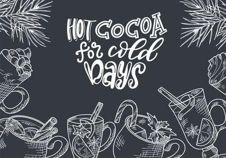 Winter hot drinks. Set of hand drawn sketch. Can be used for bar menu, card, flyer, poster. Christmas lettering. Vector illustration Standard-Bild - 134138415
