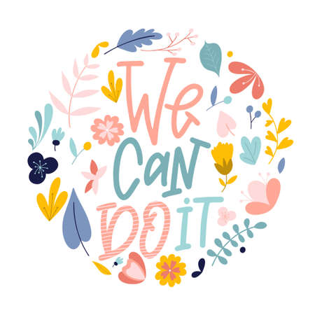 We can do it. Hand drawn feminism quote. Motivation woman slogan in lettering style. Vector illustration Standard-Bild - 138089759