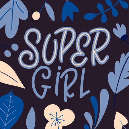 Inspirational girl power quote. Hand drawn lettering poster. Feminism woman motivational slogan. Vector illustration. Standard-Bild - 138110670