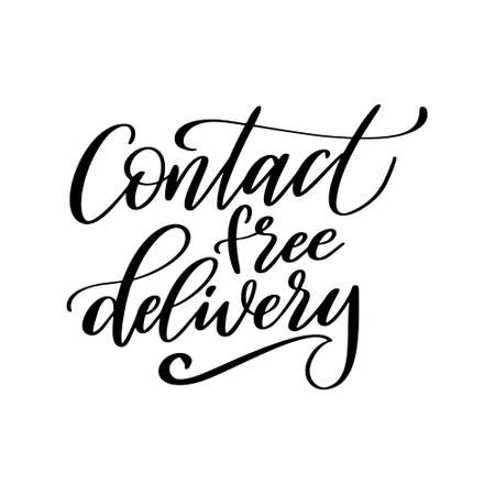 Contact free delivery lettering quote in script style. Hand drawn lettering for poster or banner isolated on white background. Vector illustration Illusztráció