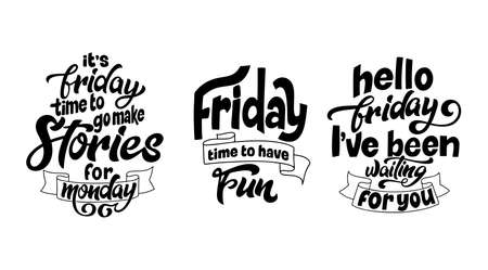 Set of quotes about weekend in hand drawn lettering style. Brush painted modern letters. Inspirational phase for overlay, card, poster. Vector illustration.