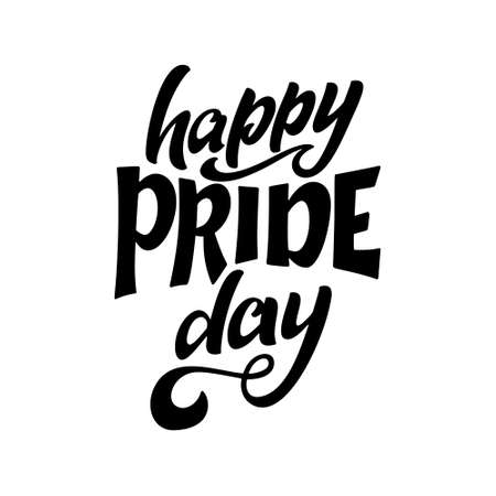 LGBT lettering slogan. Pride concept in hand drawn style. Happy pride day. Vector illustration isolated on white background