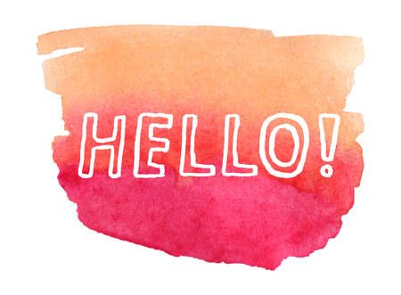 Vector illustration of a watercolor background with hand lettering: Hello