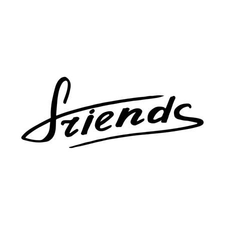best friends forever: Friends: text on white background. The calligraphic greeting: Friends. Quote about Friendship. Decoration letters. lettering. illustration.