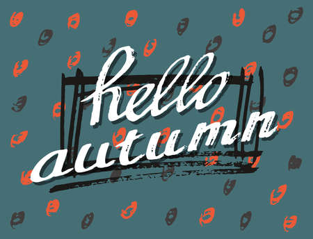 garabatos: Hello Autumn. Lettering background. Perfect Hand Drawn Scrawl Card for creativity design. Handwritten letters. Graphic poster, banner, postcard with quote, text, phrase for fall. Vector illustration. Vectores
