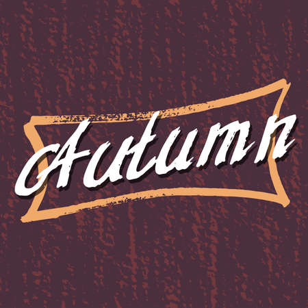 modish: Autumn Lettering background. Perfect Hand Drawn Art-illustration. Handcrafted Card design. Modish Handwritten letters. Poster, banner, postcard with quote, text, phrase for fall. Vector illustration.