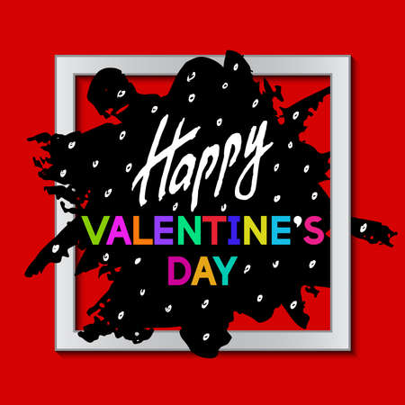 doodled: Happy Valentines Day Unusual Fun Congratulation Card with Rough Stain.  Best Fashion Design Vector Illustration: Decoration Typography Slogan with Art Frame for Invitation layouts and Templates.