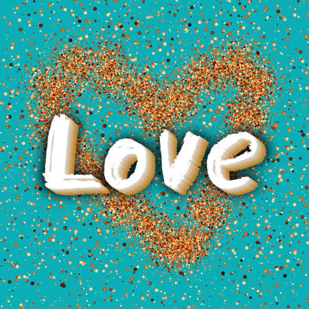 Love Greeting. Best design. Hand-drawn text with confetti texture. Congratulations happy Valentines day. Festive Colorful Template for banners, postcards, brochures, placards. Vector Illustration.