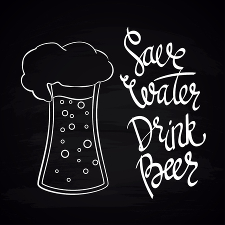 oktober: Save Water Drink Beer. Hand-lettering typographic poster.