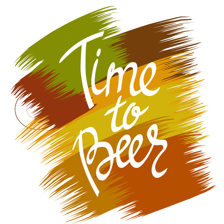 Time to Beer. Hand-lettering typographic poster.
