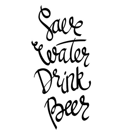 oktober: Save Water Drink Beer. Hand-lettering typographic poster. Monochrome vector art. Hand-written text with illustration of beer glass. Isolated on white. Could be used for Oktoberfest advertising, posters, t-shirts design, flyers etc Illustration