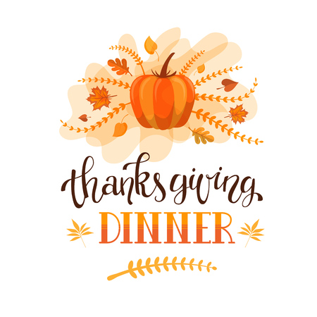 Handlettering typography poster with custom hand drawn calligraphy quote Thanksgiving Dinner and colorful background with autumn leaves and pumpkin. Fully editable vector illustration. Card design.