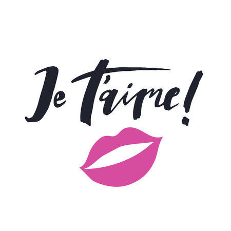 Je t'aime. Hand-lettering quote