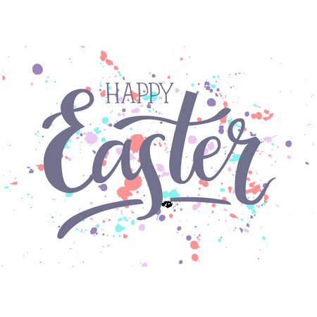 Happy Easter, hand lettering typography poster with modern brush calligraphy and colorful drops for greeting cards, decoration, prints and web.