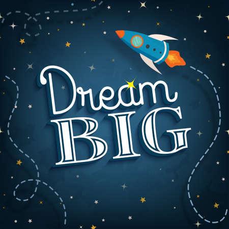 dream: Velký sen, roztomilý inspirativní citát typografický plakát, vektorové ilustrace