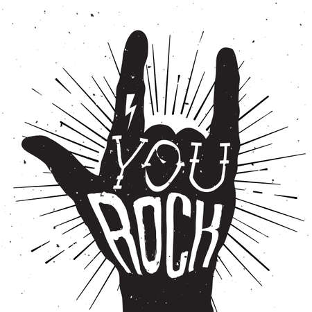 hand lettering: Distressed black and white poster with rock hand sign with You Rock tattoo on it
