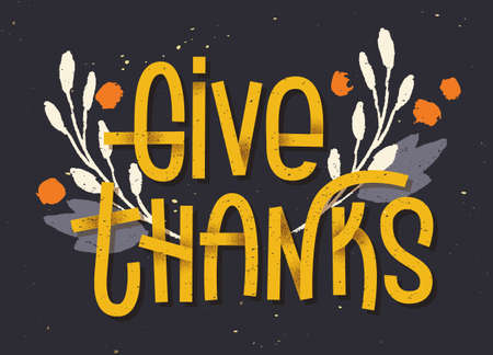 Give thanks lettering. Letterpress inspired greeting card with colorful typography