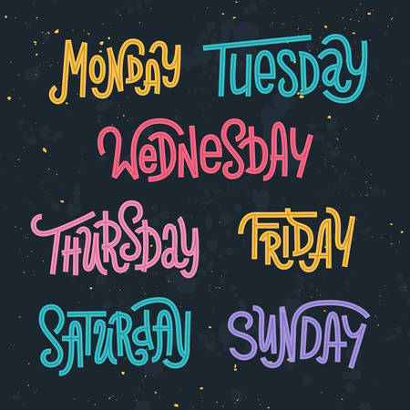 weekly: Colorful custom lettering of the days of the week for your designs Illustration